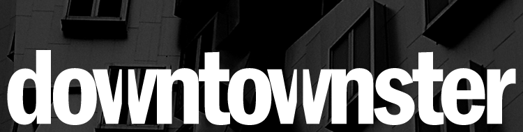Downtownster